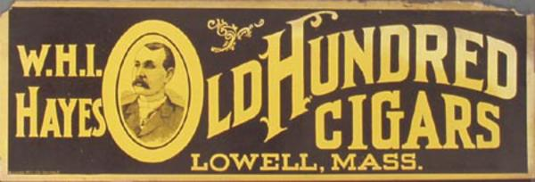Original Vintage W.H.I. Hayes LD Hundred Cigar Poster Lowell, Mass.