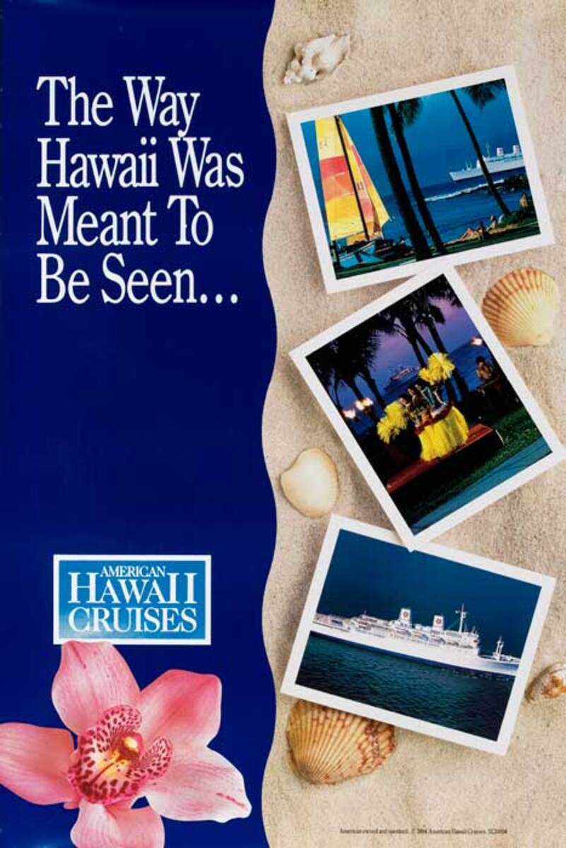 American Hawaii Cruises The Way Hawaii Was Meant To Be Seen Original Cruise Line Travel Poster