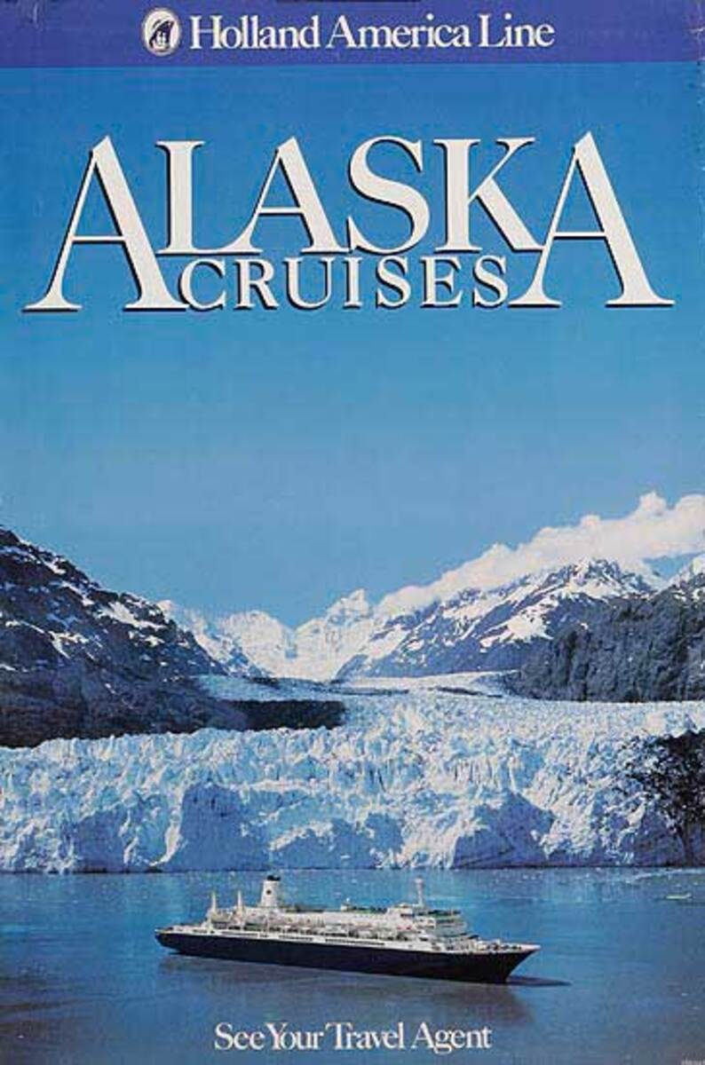 Holland America Line Alaska Cruises Travel Poster