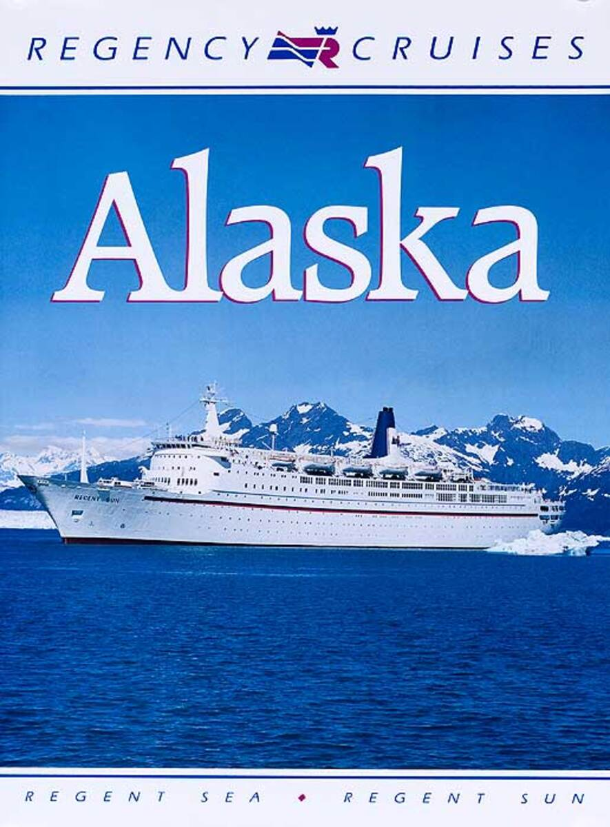 Regency Alaska Original Cruise Line Travel Poster
