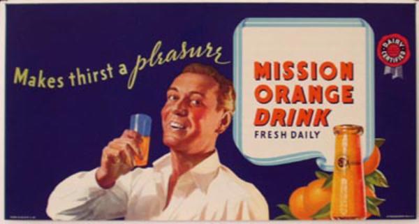 Original Vintage Mission Orange Soda Poster