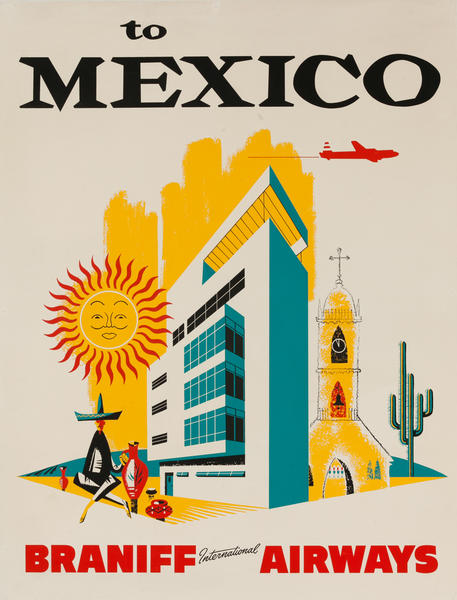 To Mexico Braniff International Airlines Poster