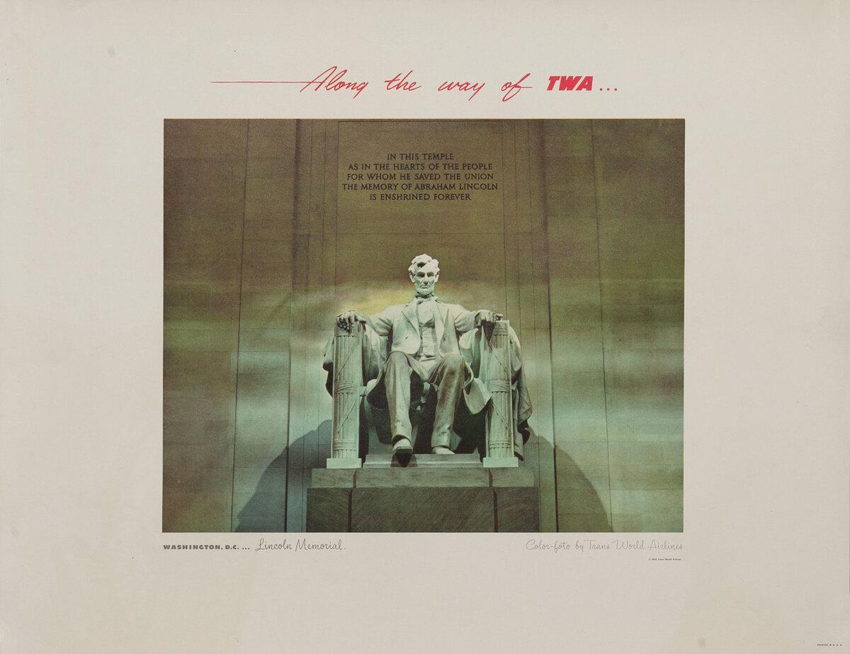 Along The Way of TWA Advertising Poster Print Washington DC Lincoln Monument