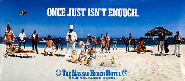 Once Just Isn't Enough Nassau Beach Club Original Travel Poster