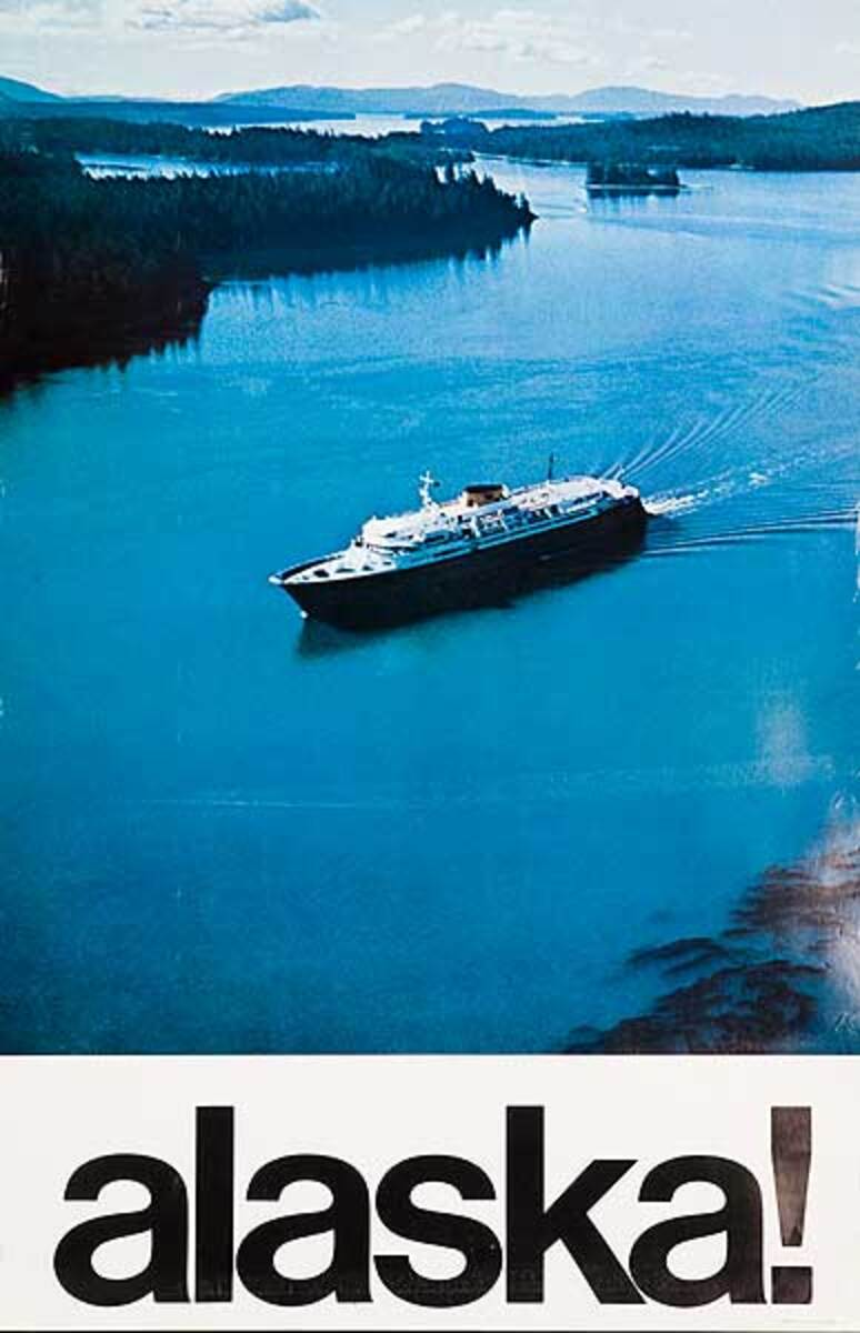 Alaska! Cruise Ship Original Travel Poster