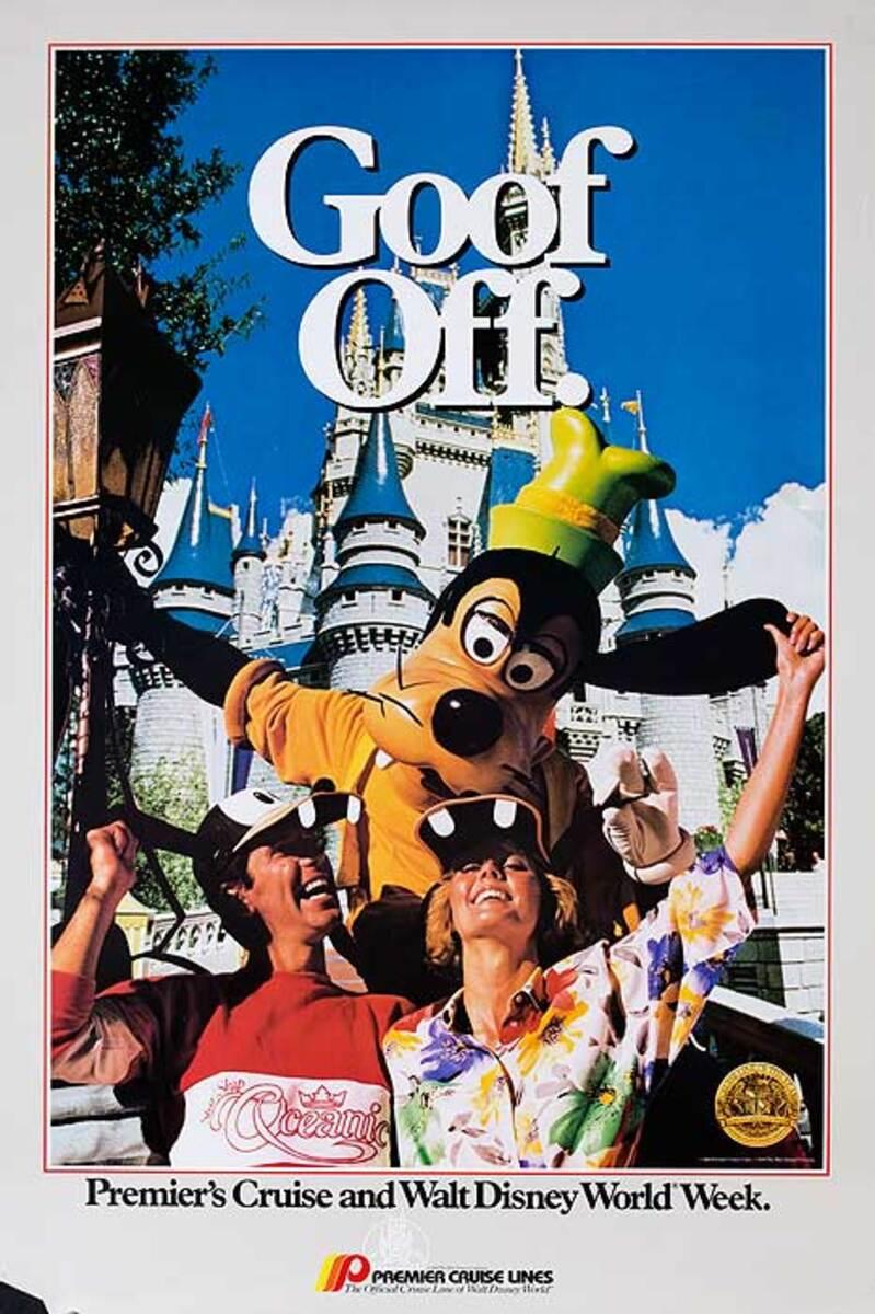 Goof Off Disney Cruise Original Travel Poster