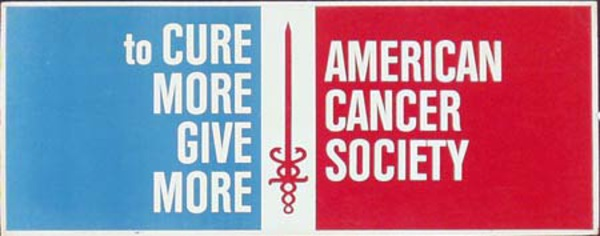 American Cancer Society Original Charity Poster To Cure More Give More