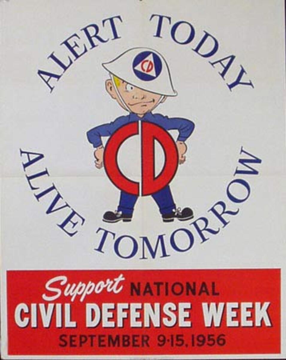 Civil Defense Alert Today Original 1956 Poster