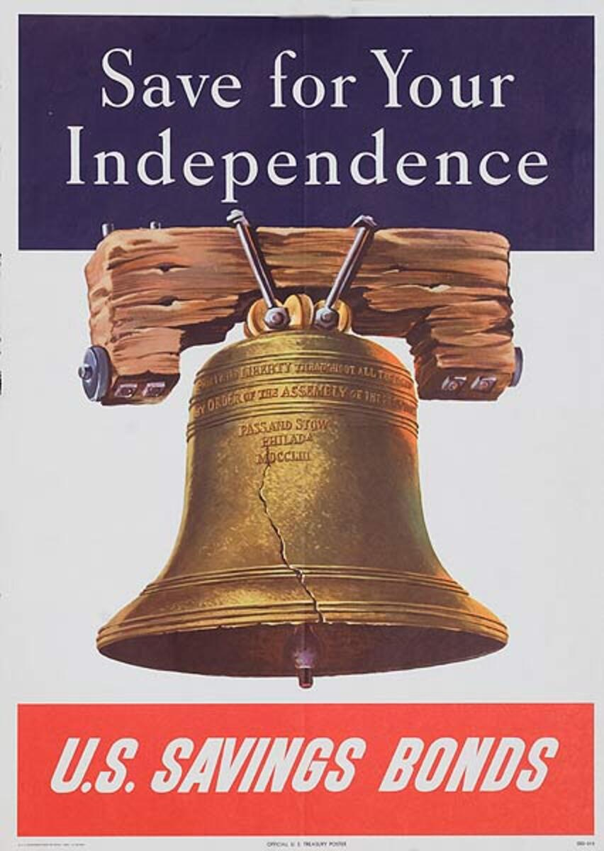 Save For Your Independence Original US Savings Bond Poster