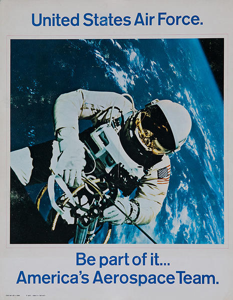 United States Air Force, Be a Part of it America's Aerospace Team Original Vietnam Era Recruiting Poster Astronaut