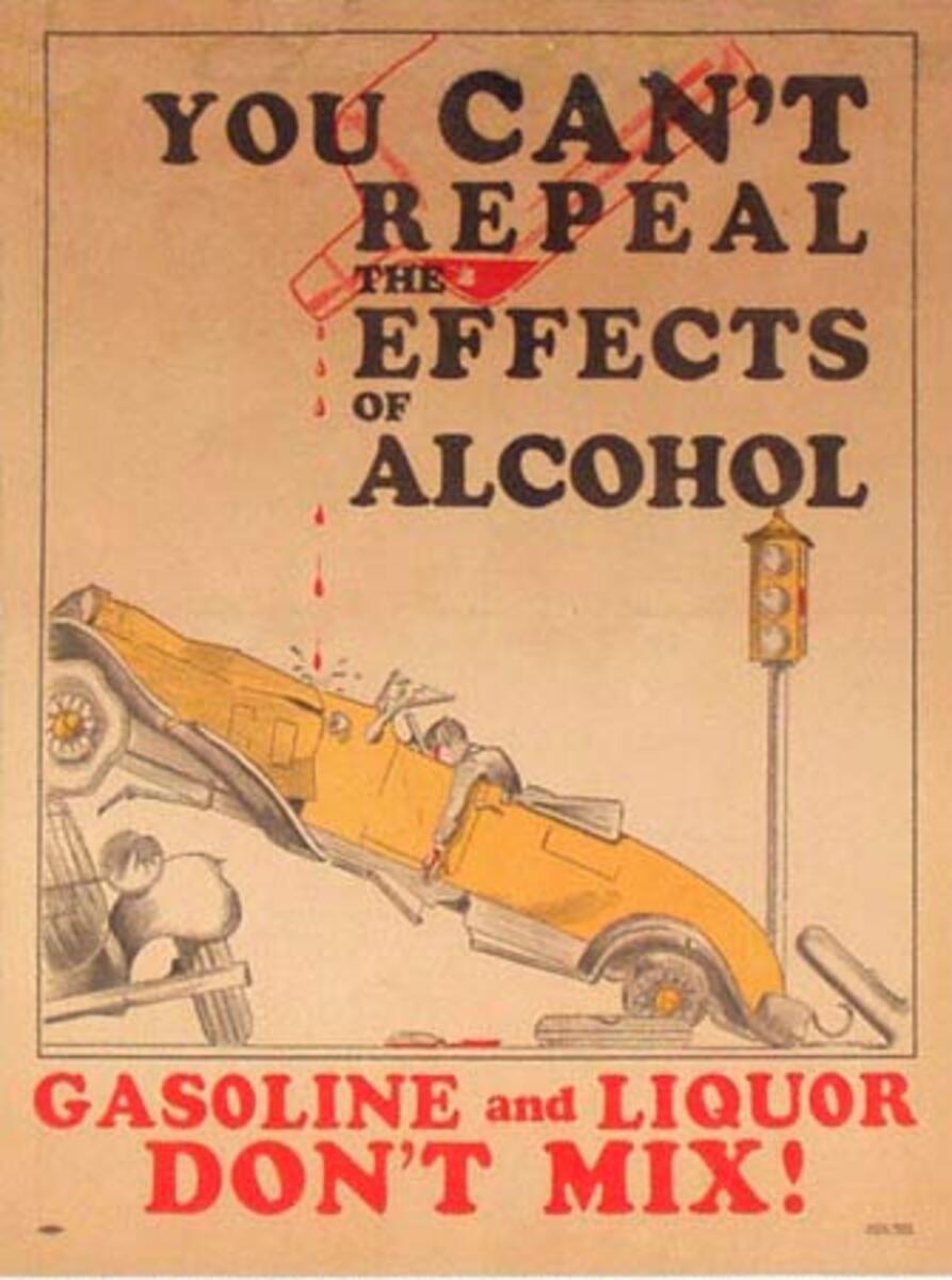 Original Vintage Anti Prohibition Repeal Poster Gas and Liquor DonÕt Mix