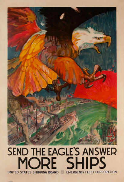Send The Eagles answer More Ships Original WWI United States Shipping Board Poster XXL