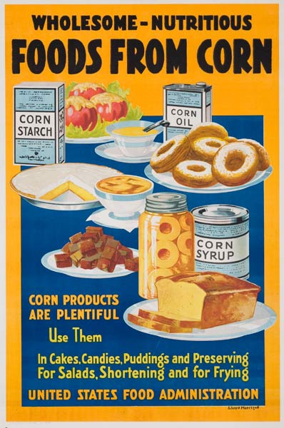 Foods From Corn Wholesome Nutritious Original American WWI Homefront Poster