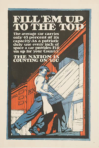 Fill Em Up To The Top Original WWI Homefront Railway Workers Poster