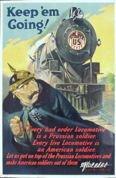 Keep Em Going Original Vintage World War One Railroad Poster