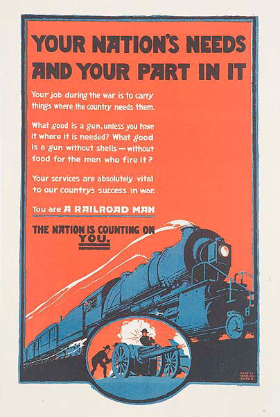 Your Nation's Need and Your Part In It Original WWI Railroad Workers Poster