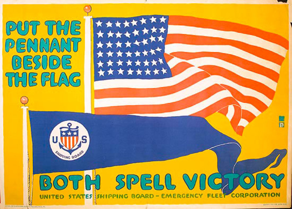 Put the Pennant Besides the Flag Original World War One US Shipping Board Poster