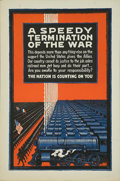 A Speedy Termination of the War Original WWI Railroad Homefront Poster