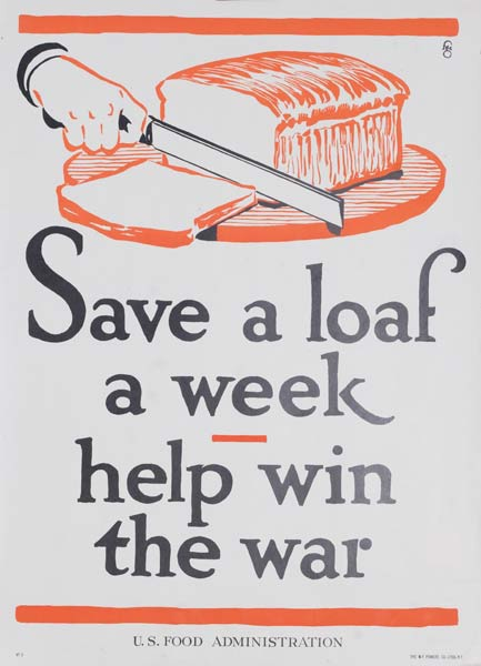 Save A Loaf a Week Original American WWI  US Food Administration Poster