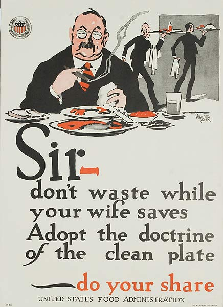 Sir Don't Waste While Your Wife Saves Original WWI United States Food Administration Poster