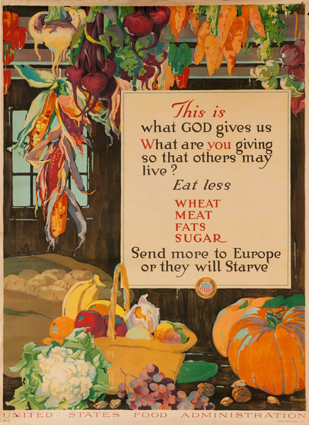 This is What God Gives Us Original American WWI Food Conservation Poster