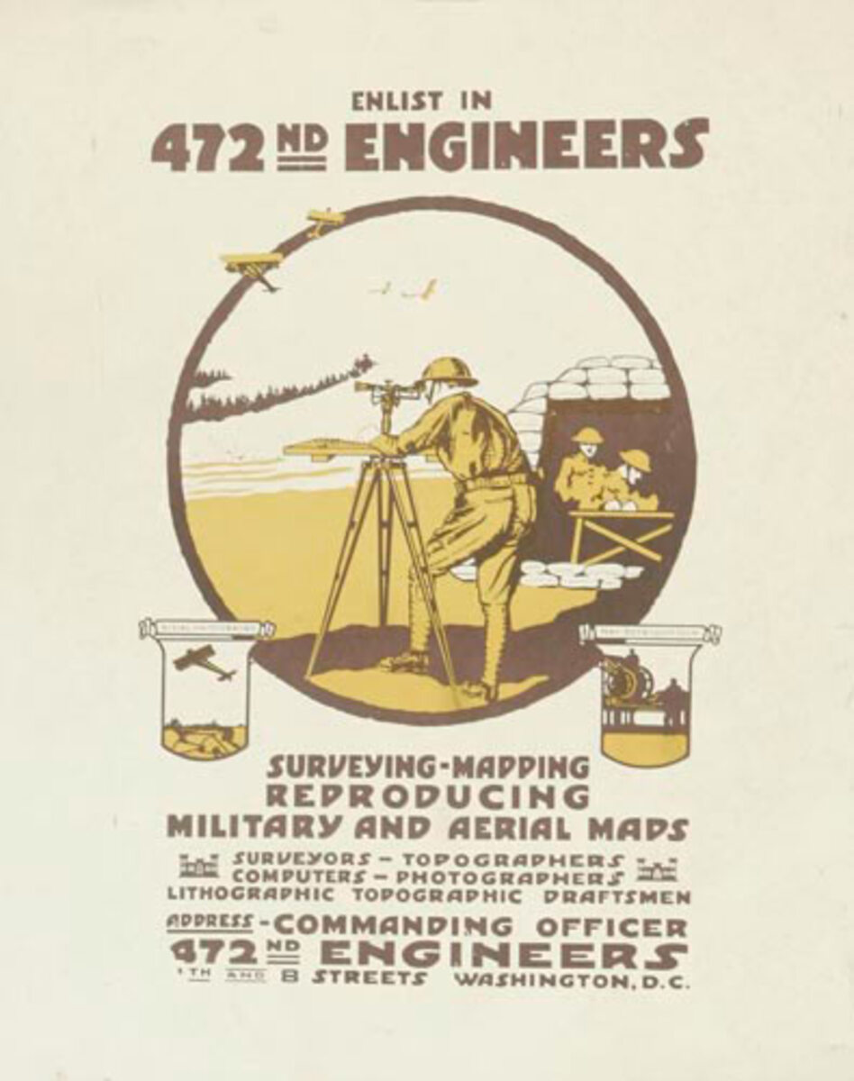 472nd Engineers Original WWI Recruiting Poster