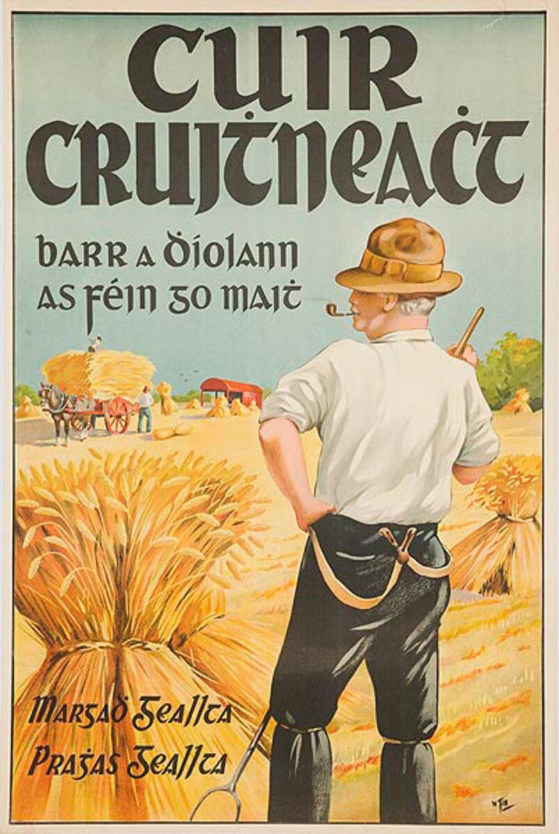 Grow Wheat The Crop That Pays Original Irish Poster Gaelic Text