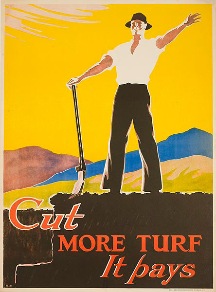 Cut More Turf, It Pays Original Irish Agricultural Poster