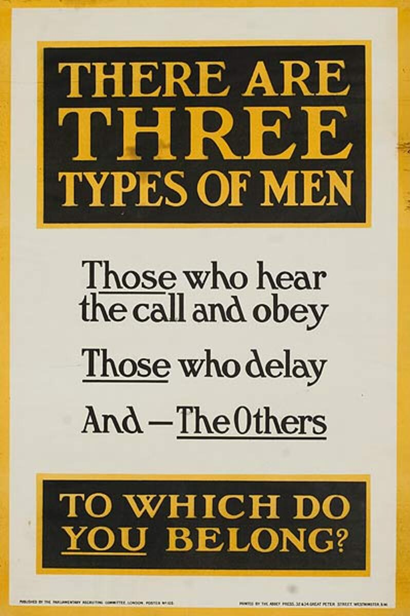 WWI Brtish Poster There Are Three Types of Men