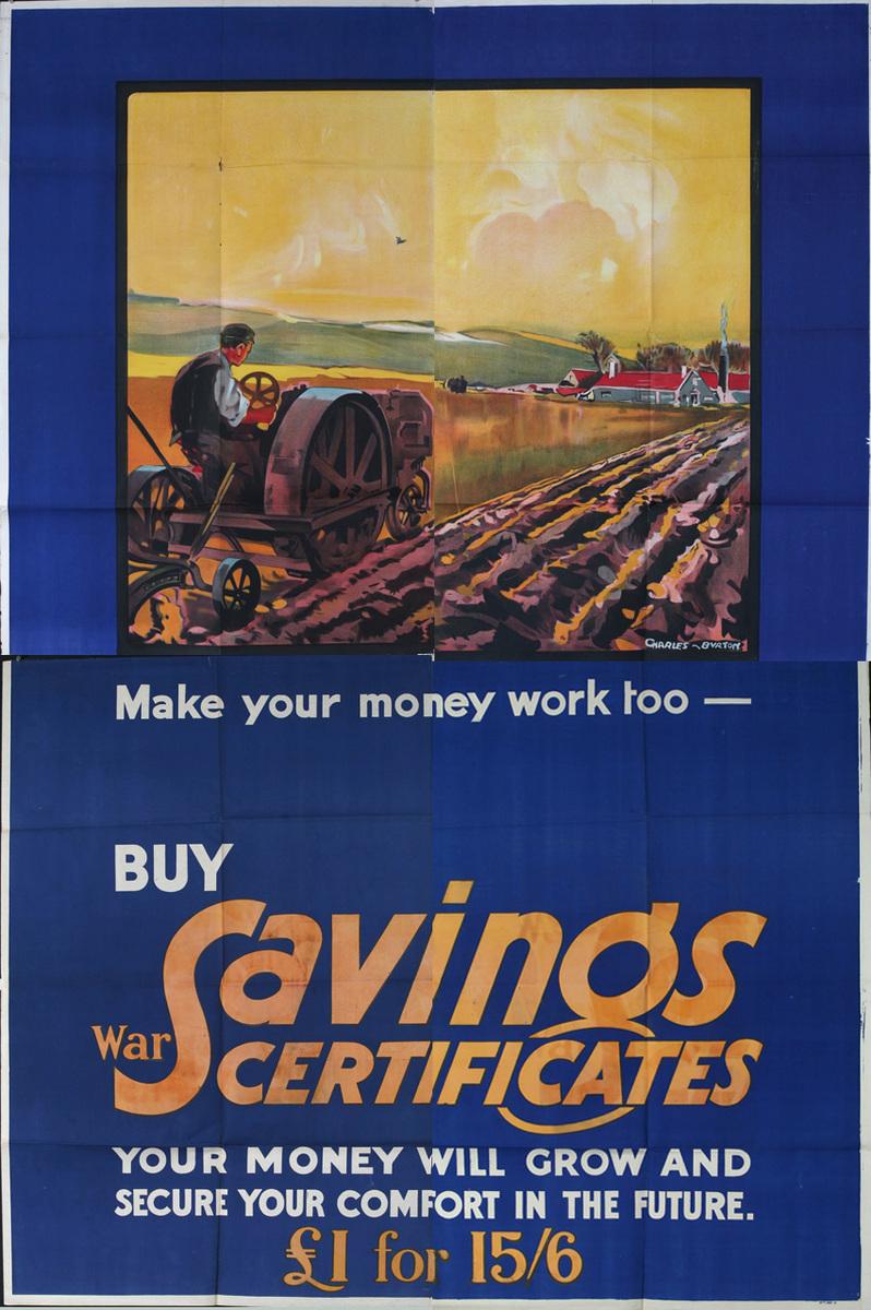 Make Your Money Work Too Buy Savings Certificates Original British WWI Poster farm scene