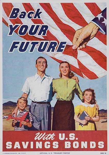 Back Your Future Original American Savings Bond Poster