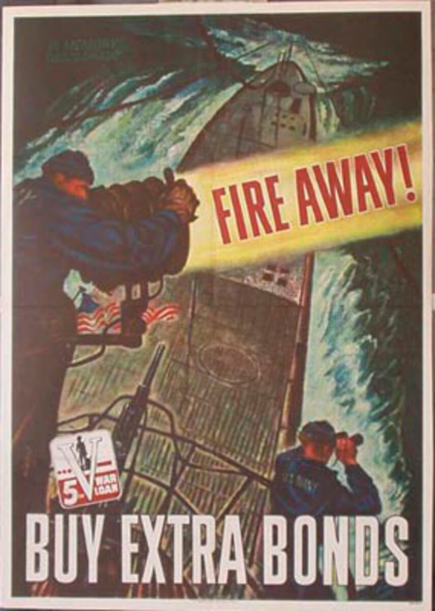 Fire Away Original Vintage WWII Poster