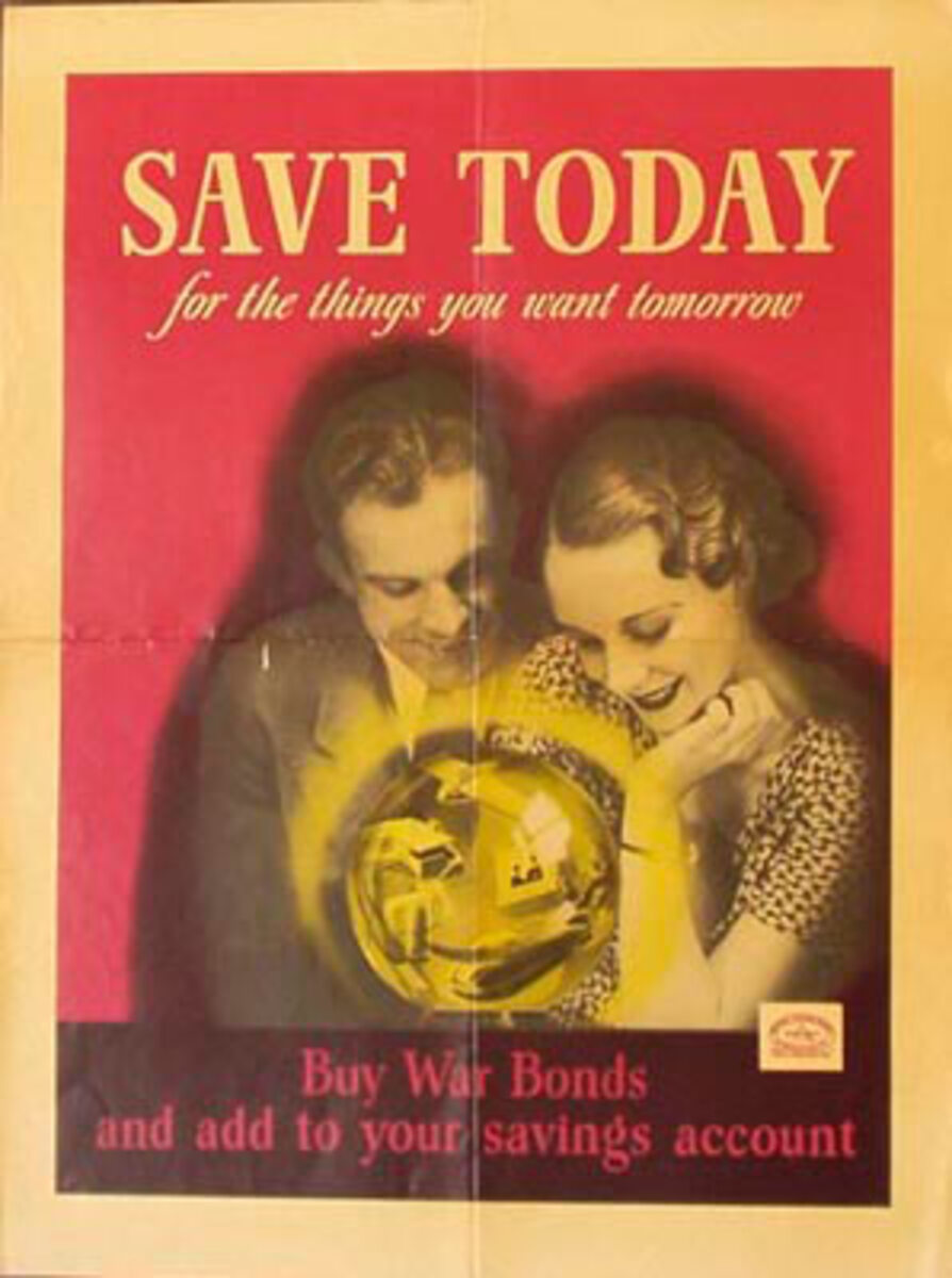 Save Today Original Vintage WWII Poster