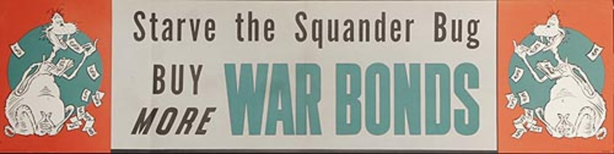 Starve The Squander Bug Original VERY Rare Dr. Seuss Bond Poster