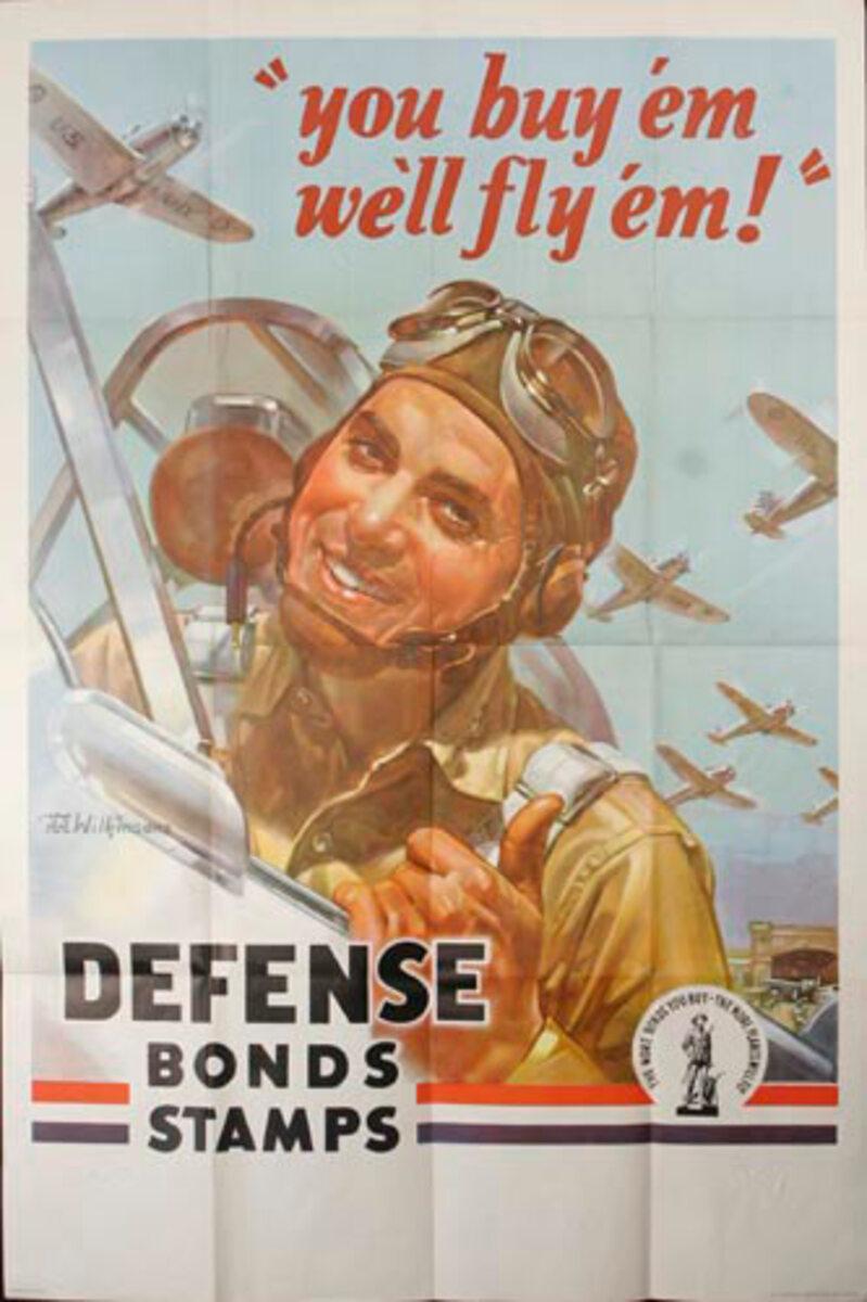 You Buy Em, We'll Fly Em Original World War 2 Defense Bond Poster, rare extra large size