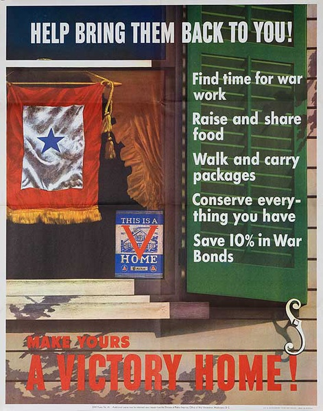 Help Bring Them Back to You, Make Yours a Victory Home Original Vintage WWII Poster