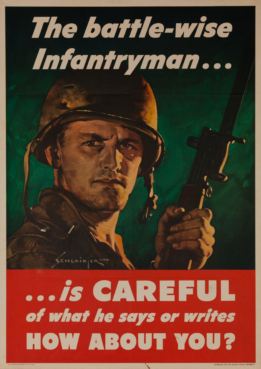 The Battle-Wise Infantryman is Careful Original American WWII Poster