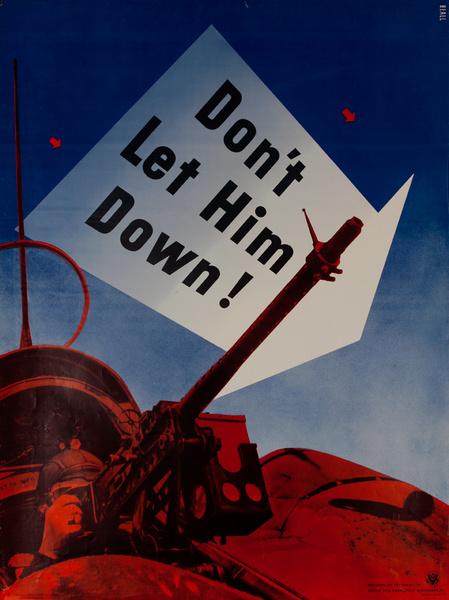 Don't Let Him Down Original Vintage WWII Poster