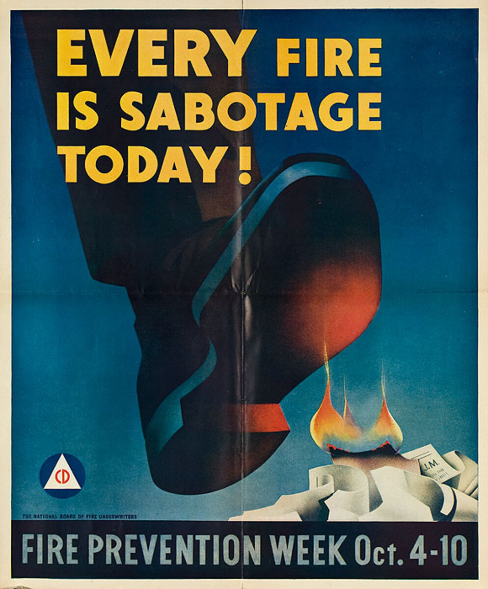 Every Fire Is Sabatoge Today! Original WWII Fire Prevention Week Poster