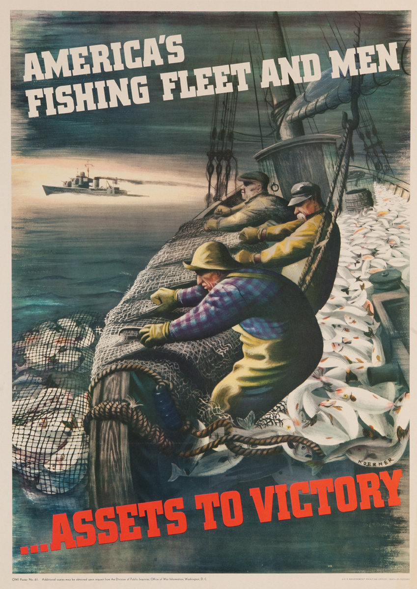 America's Fishing Fleet and Men Assets to Victory Original American WWII Homefront Poster