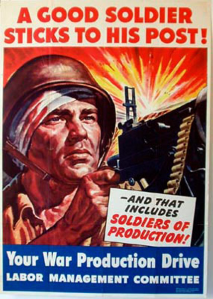 A Good Soldier Sticks to His Post Original Vintage WWII Poster