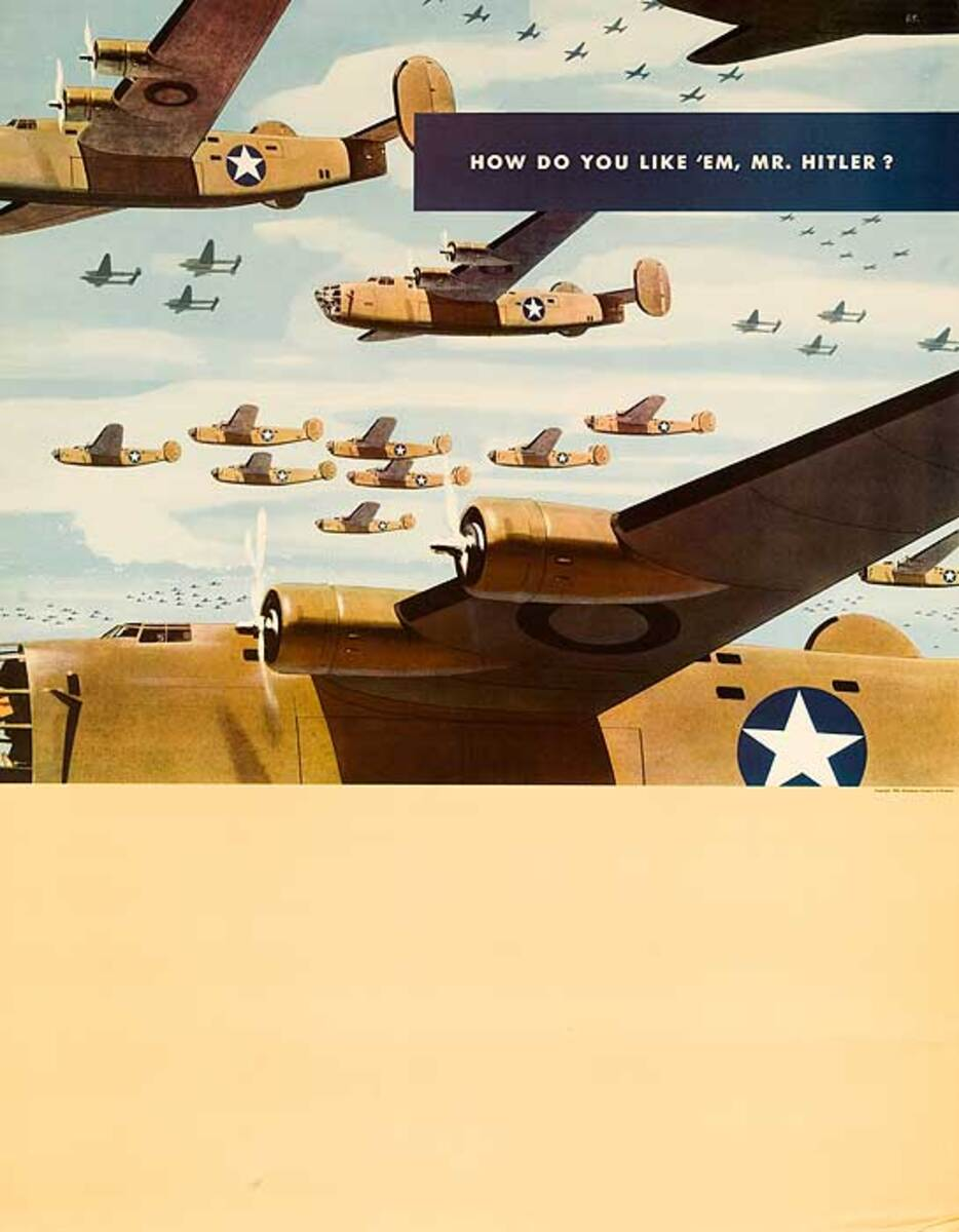 How Do You Like 'Em Mr. Hitler? Original WWII ALCOA Homefront Poster before type
