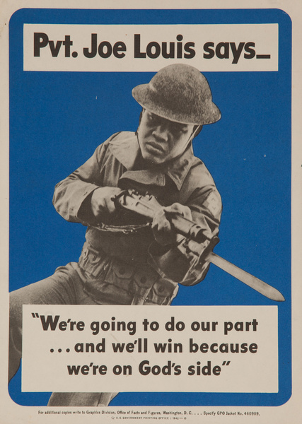 Pvt. Joe Louis Says.. WWI Poster