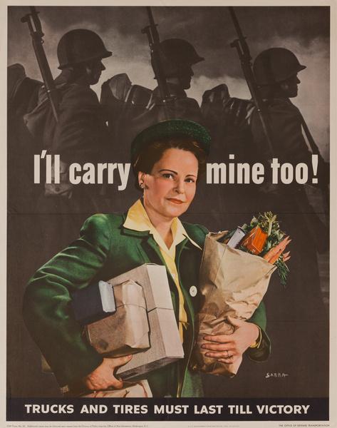 I'll Carry Mine Too Original Vintage World War Two Poster