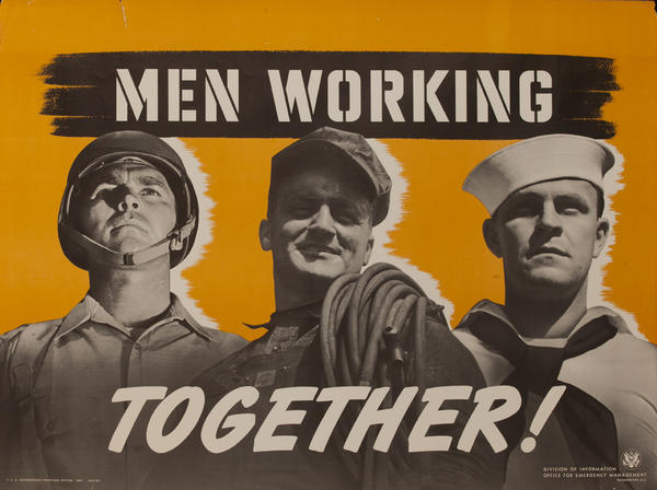 Men Working Together Original American WWII Poster