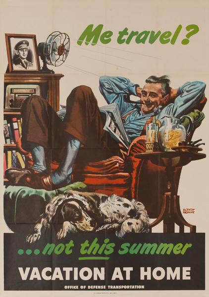 Me Travel? Not This Summer Original Vintage WWII Poster