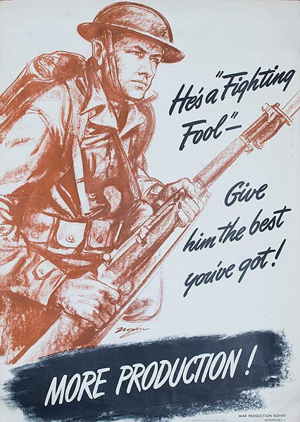 More Production, He's a Fighting Fool Original American WWII Poster