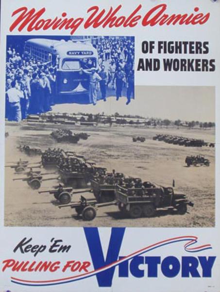 Moving Whole Armies Original Vintage World War II Poster