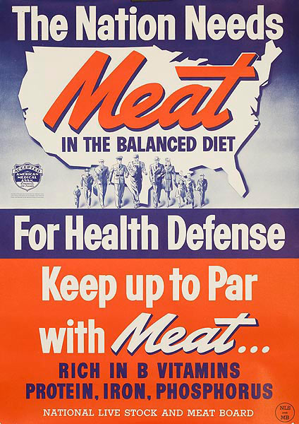 Nation Needs Meat, Original American WWII Homefront Nutrition Poster