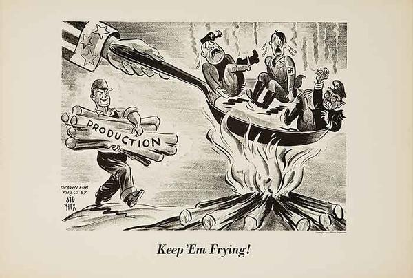 Keep 'Em Frying Original WWII Philco Propaganda Poster